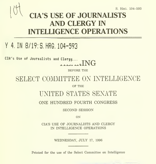 Declassified Documents show how the CIA use Journalists and Clergy for Intelligence Operations