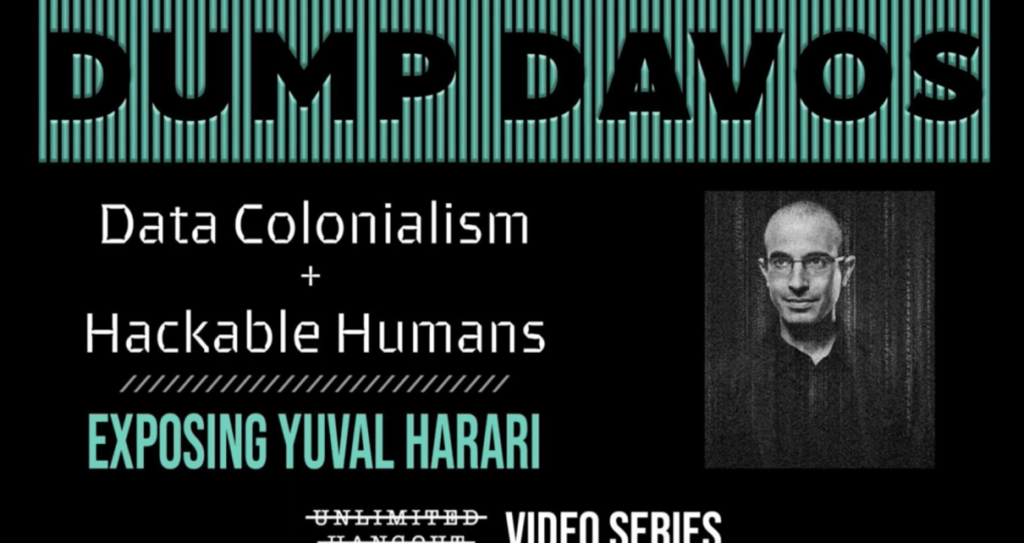 """Hackable Humans, Data Colonialism; Jewish Professor Harari Lecture On Davos' Genocidal Agenda For The """"Useless Class"""" (Whitney Webb, 1/31/21)"""