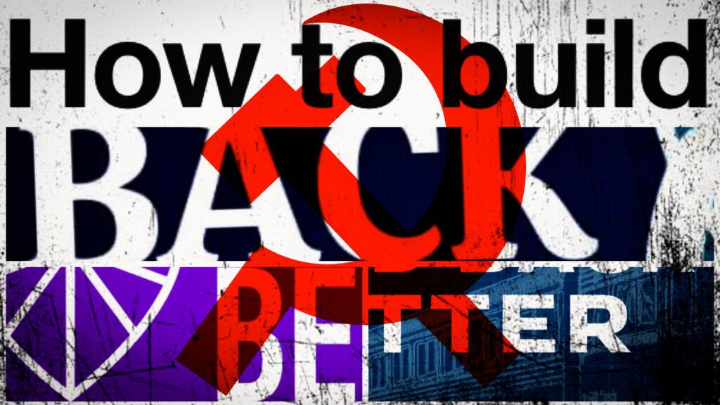 The New Communist Mantra: Build Back Better