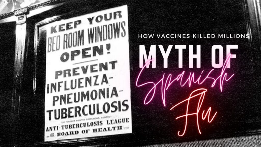 How Experimental Military Vaccines Killed Millions During 1918 Spanish Flu