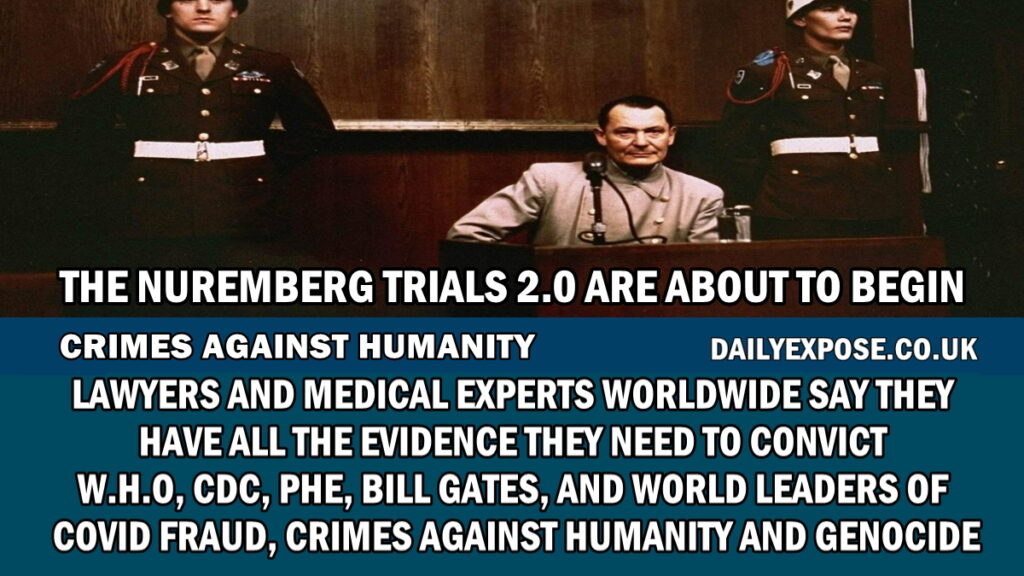 Lawyers and Medical Experts worldwide say they have all the evidence they need to convict WHO, CDC, PHE, Bill Gates and World Leaders of 'Crimes against Humanity'