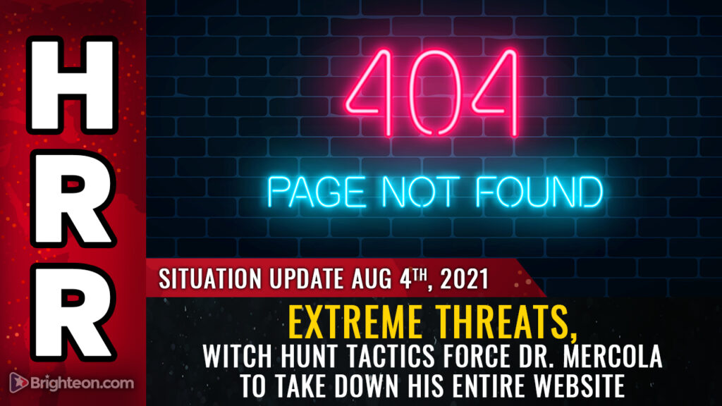 JOURNO-TERRORISM strikes again: Extreme threats, witch hunt tactics force Dr. Mercola to take down his ENTIRE website, wiping out 25 years of articles on nutrition and wellness