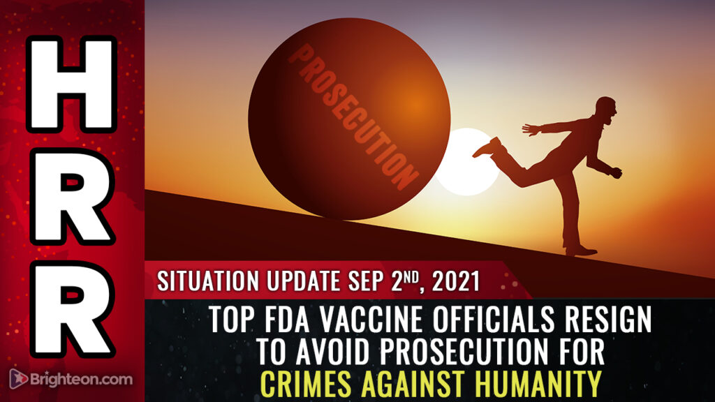 Top FDA vaccine officials RESIGN to avoid prosecution for crimes against humanity as White House, CDC commit GENOCIDE