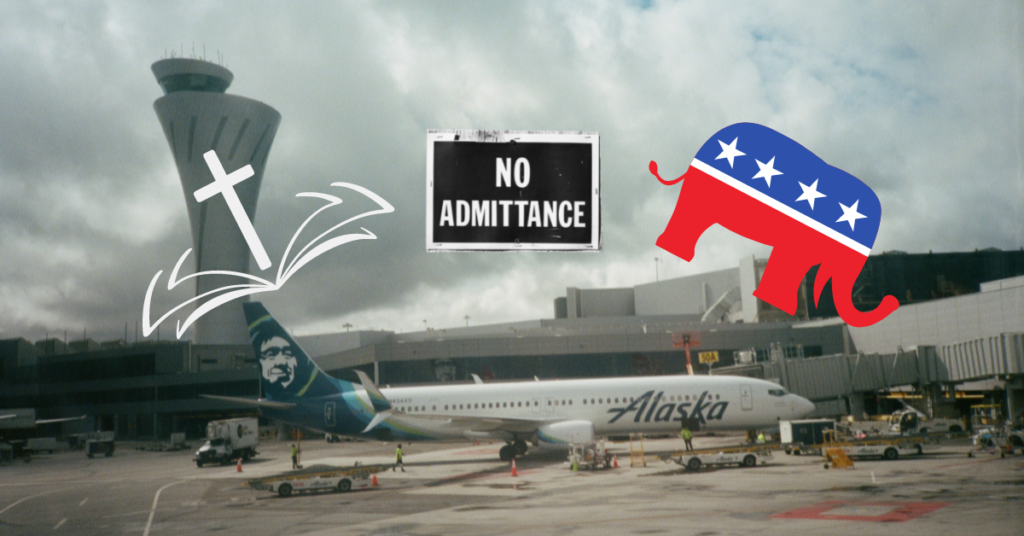 Alaska Airlines: Christians and Republicans are not welcome